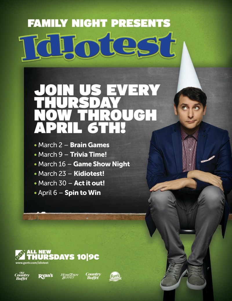 Ovation Brands and Furr's Fresh Buffet present IDIOTEST Family Night from March 2 through April 6.