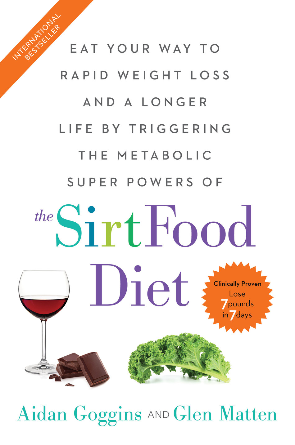 The Sirtfood Diet by Aidan Goggins and Glen Matten/North Star Way