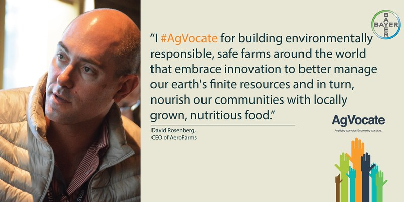 David Rosenberg, a serial entrepreneur, co-founded and leads AeroFarms, a clean-technology company that builds and operates advanced vertical farms in urban environments. Rosenberg will be a featured speaker at the 2017 AgVocacy Forum, hosted by Bayer.