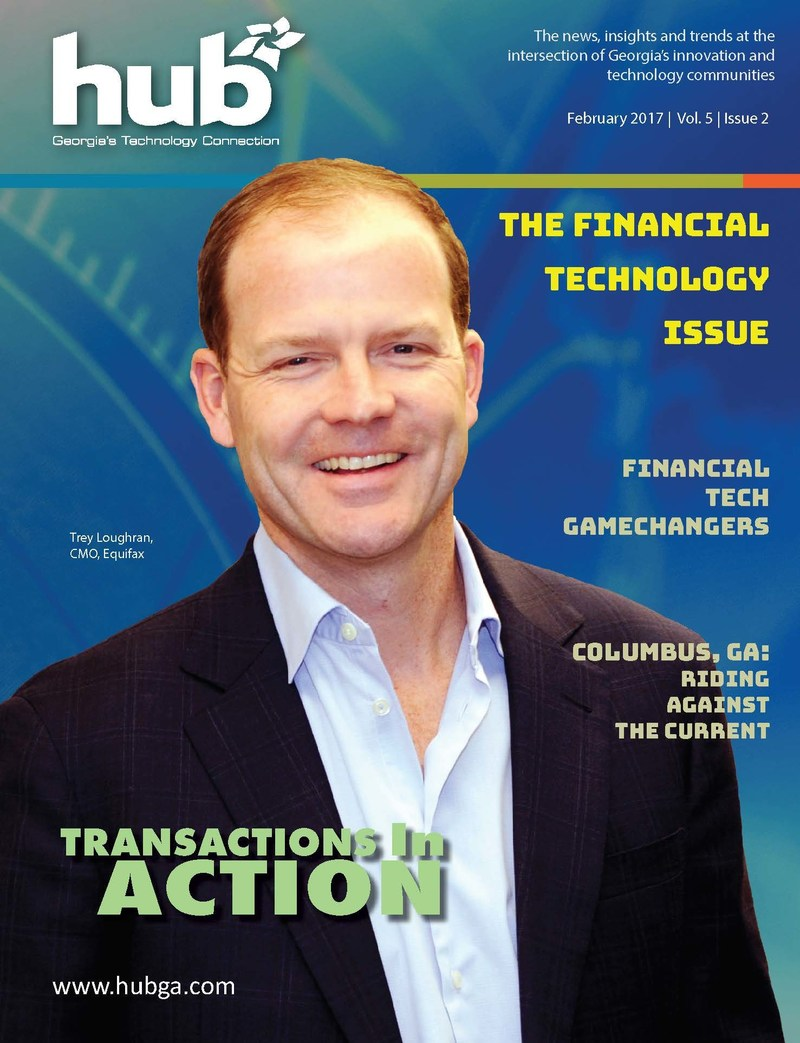 HUB Magazine - February 2017 (Financial Technology Issue) Cover: Trey Loughran, CMO, Equifax