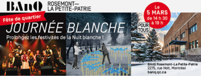 Journée blanche : une première fête de quartier à BAnQ Rosemont–-La Petite-Patrie le 5 mars 2017 (Groupe CNW/Bibliothèque et Archives nationales du Québec)
