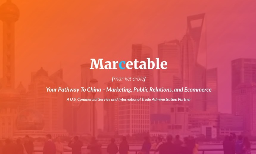 Marcetable: One-Stop Pathway To China Marketing, PR, and Ecommerce