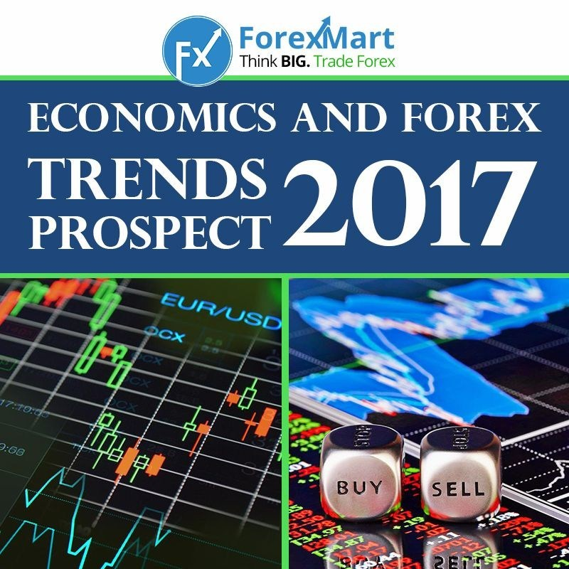 Economic and forex trends prospect 2017 (PRNewsFoto/ForexMart)