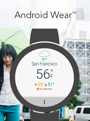 AccuWeather Launches New Android Wear 2.0 App Worldwide (PRNewsFoto/AccuWeather)
