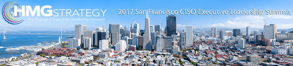 Register Today for the 2017 San Francisco CISO Executive Leadership Summit! http://mar1717.ontrackevents.com