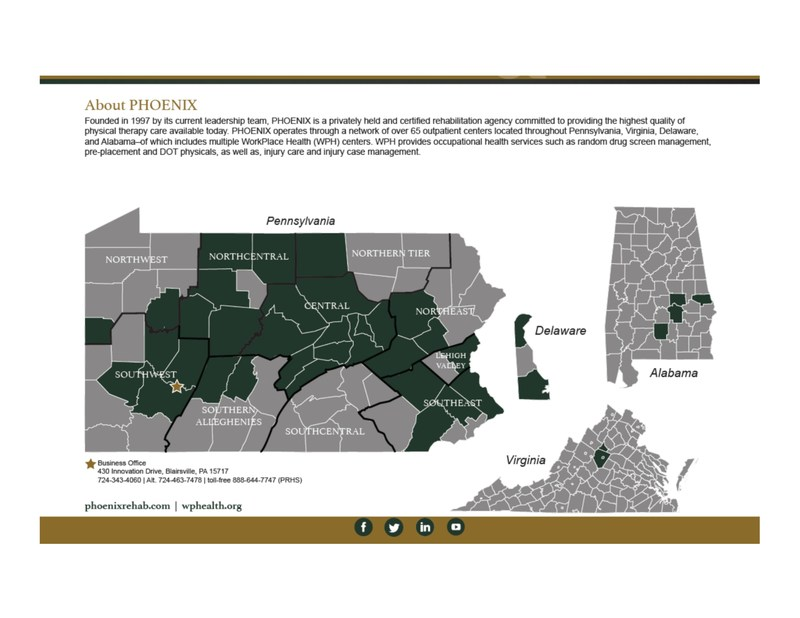 PHOENIX Rehabilitation's footprint spans Pennsylvania, and select counties in Alabama, Delaware, and Virginia.