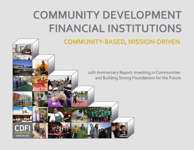 CDFI Coalition: 20th Anniversary Report. (PRNewsFoto/CDFI Coalition)