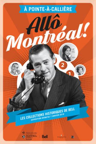 L'exposition Allô, Montréal! Les collections historiques de Bell est présentée à Pointe-à-Callière durant la Nuit blanche de Montréal. (Groupe CNW/Pointe-à-Callière Musée d'archéologie et d'histoire de Montréal)