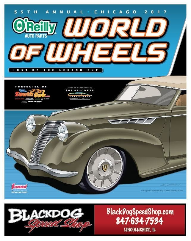 Blackdog Speed Shop - building high performance customs, rides, and restomods - sponsors the 55th Annual World of Wheels Chicago March 3 - March 5 at the Donald E Stephens Convention Center in Rosemont IL