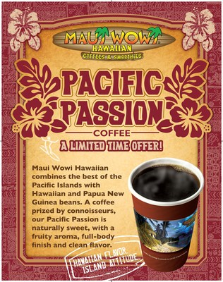 For the eighth consecutive year, Maui Wowi is bringing back its popular Pacific Passion coffee blend for a limited time only.
