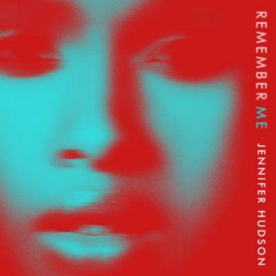 Jennifer Hudson To Premiere New Epic Records Single 'Remember Me' On The Voice UK Sunday Night, March 5th, Single Available Now At All Digital And Streaming Platforms