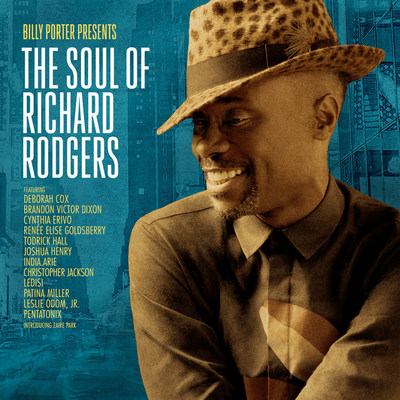 Billy Porter Presents The Soul of Richard Rodgers - Album Available April 14
