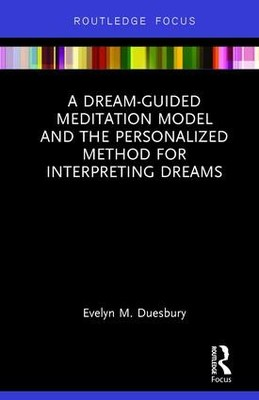 Book Cover for A Dream-Guided Meditation Model And The Personalized Method For Interpreting Dreams
