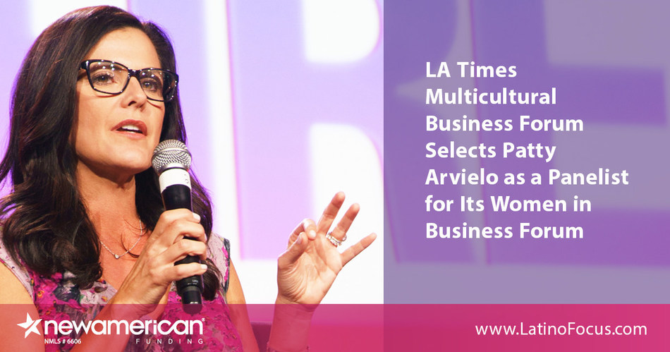 Los Angeles Times Multicultural Business Forum selects Patty Arvielo as Panelist