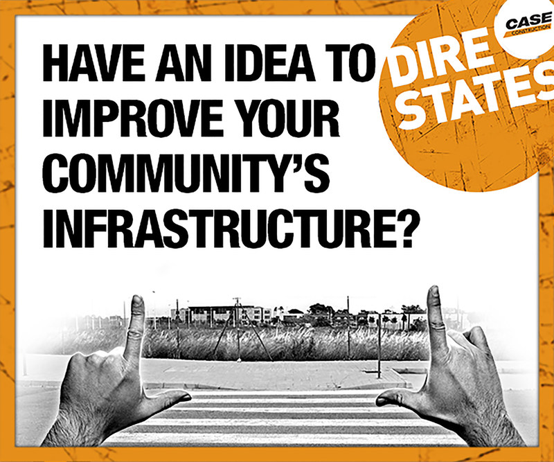 The CASE Dire States Grant will award $25,000 in free equipment rental to a winning town, city, village or county to go towards completing a critical local infrastructure project