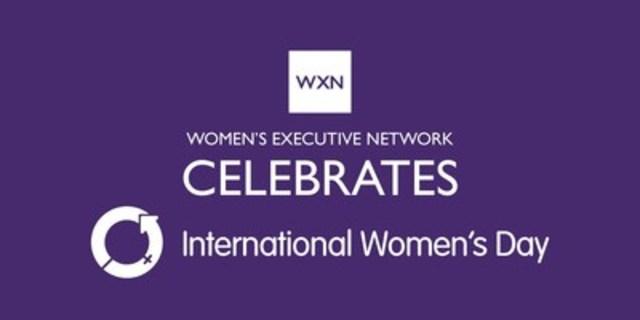 WXN Celebrates International Women's Day (CNW Group/Women's Executive Network)