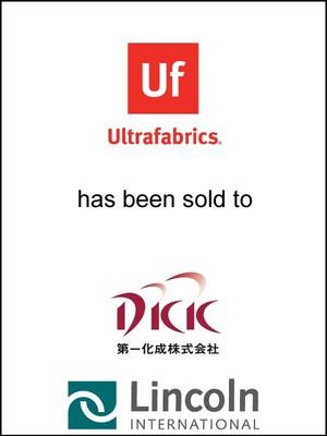 Lincoln International Represents Ultrafabrics, LLC in its Sale to Daiichi Kasei Co., Ltd. (TYO:4235)