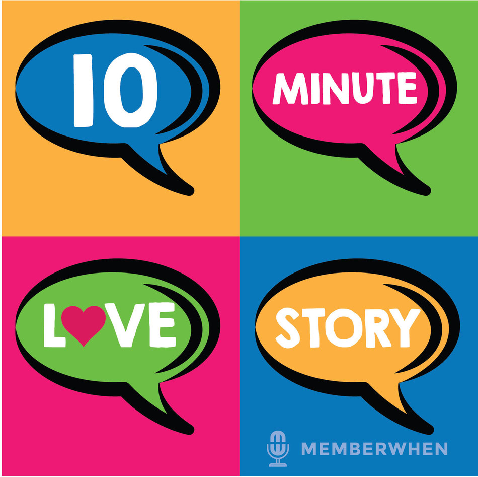 MemberWhen Introduces 10 Minute Love Story Podcast