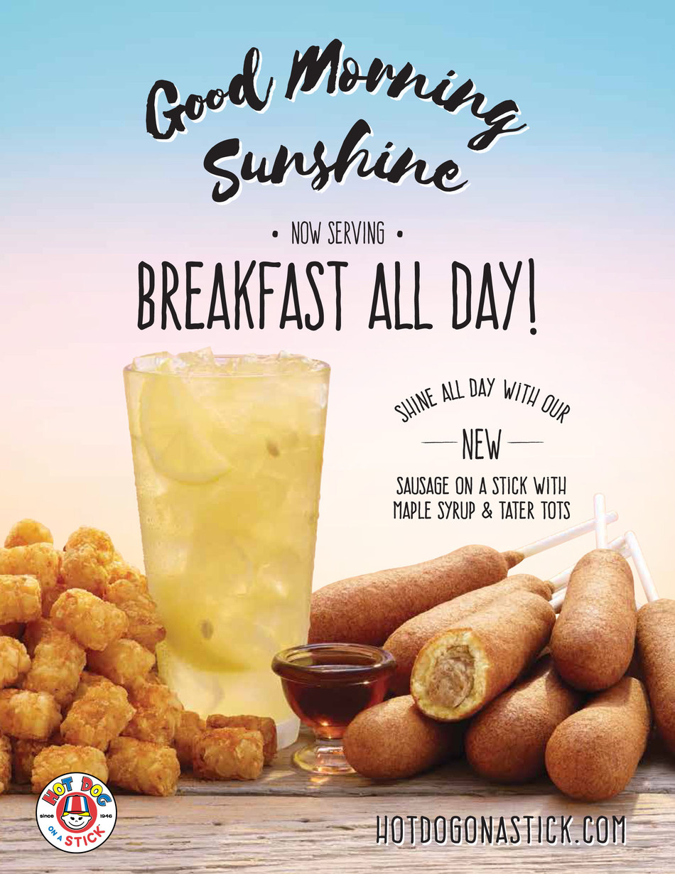 Rise and Shine with Hot Dog on a Stick's New All Day Breakfast!