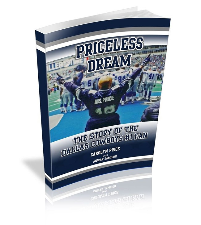 Front cover of Priceless Dream: The Story of the Dallas Cowboys #1 Fan