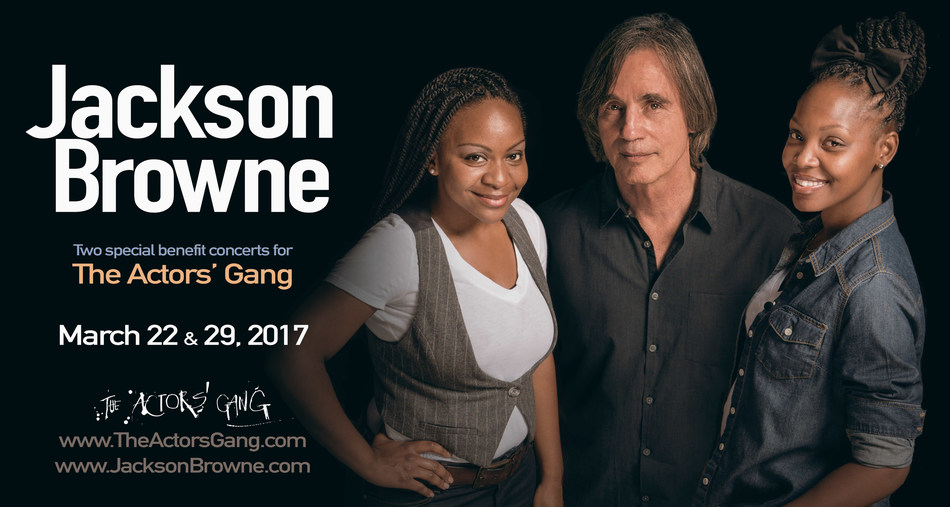 Jackson Browne to perform two special benefit concerts for The Actors' Gang Theatre in Culver City, CA on March 22 & 29, 2017