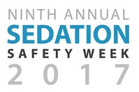 The 9th Annual Sedation Safety Week Begins on Monday, March 13, 2017.