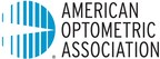 American Optometric Association Calls for System-Wide Action to Make Eye Health and Vision Care a National Priority
