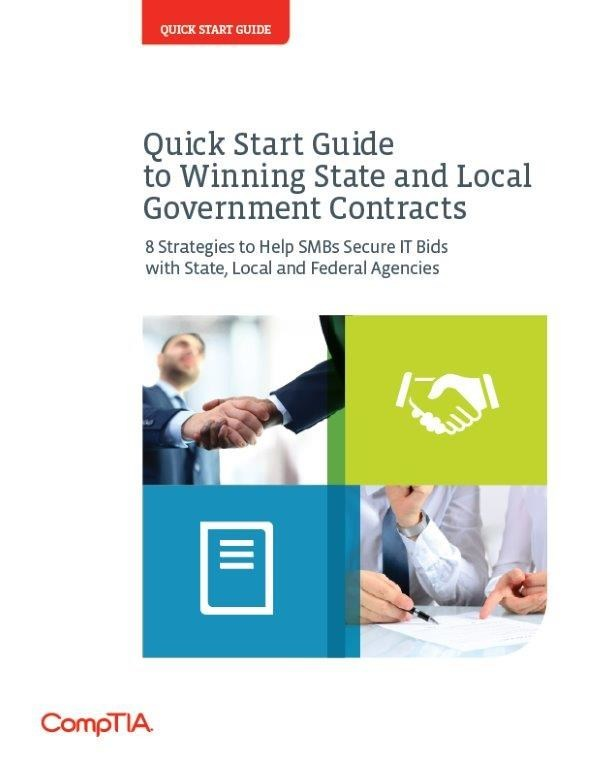 The CompTIA Quick Start Guide to Winning State and Local Government Contracts offers advice, strategies and tactics that small and medium sized technology businesses can use to win state and local government customers for their products and services.