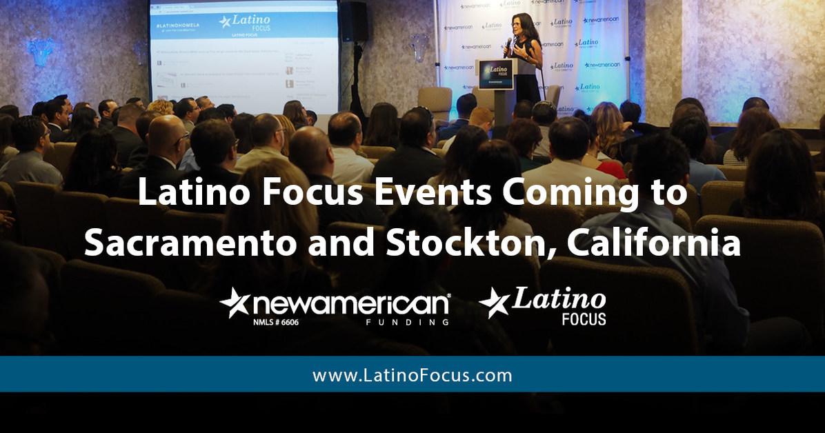 Latino Focus Events Coming To Sacramento And Stockton