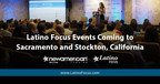 Latino Focus Events Coming to Sacramento and Stockton, California