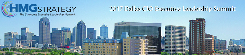 Register Today for the 2017 Dallas CIO Executive Leadership Summit! http://apr0617.ontrackevents.com/