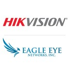 Hikvision et Eagle Eye Networks annoncent un partenariat technologique
