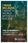 Over a Thousand People to Walk in June from Dusk until Dawn to Fight Suicide in Nation's Capital