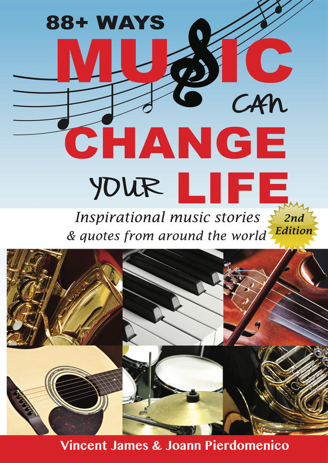 88+ Ways Music Can Change Your Life - 100+ Inspirational Music Stories from all over the world including a number of music, TV & film celebrities