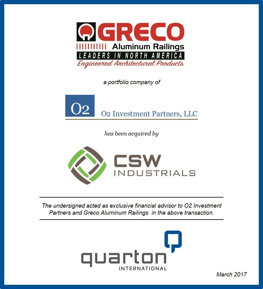 Quarton International Advises O2 Investment Partners in the Sale of Greco Aluminum Railings to CSW Industrials