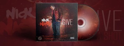 The Nick Nasty Releases New EP 'GIVE ME A SHOT'