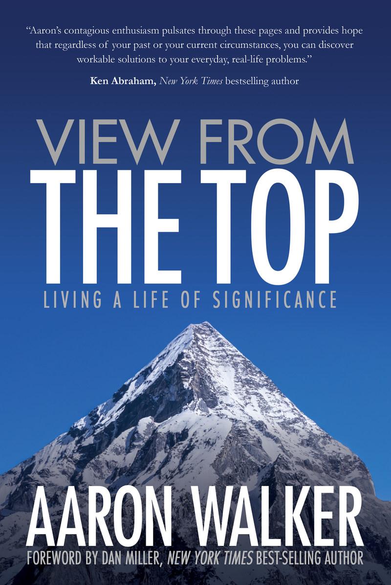 Aaron Walker's book, View From the Top