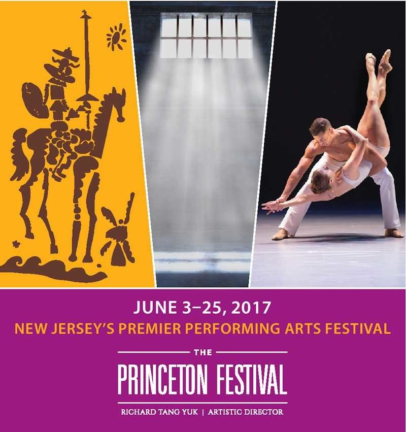 """The Princeton Festival for 2017 offers performances of Beethoven's Fidelio, Man of La Mancha, BalletX Contemporary Ballet, Concordia Chamber Players, Festival Baroque Orchestra and Chamber Orchestra, Film """"Quartet"""" with mini-concert, Disney in Concert """"Around the World,"""" Jazz with Peter Martin Trio, Choral Concert with Baroque Orchestra, Piano Competition Finals. June 3-25, www.princetonfestival.org for information."""