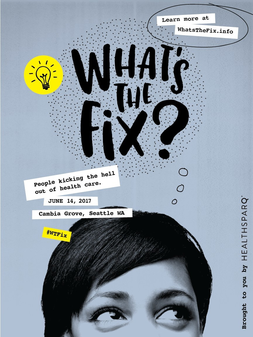 On June 14, health care industry disrupters and everyday people will join together to kick the hell out of health care at the first-ever What's The Fix? Conference.