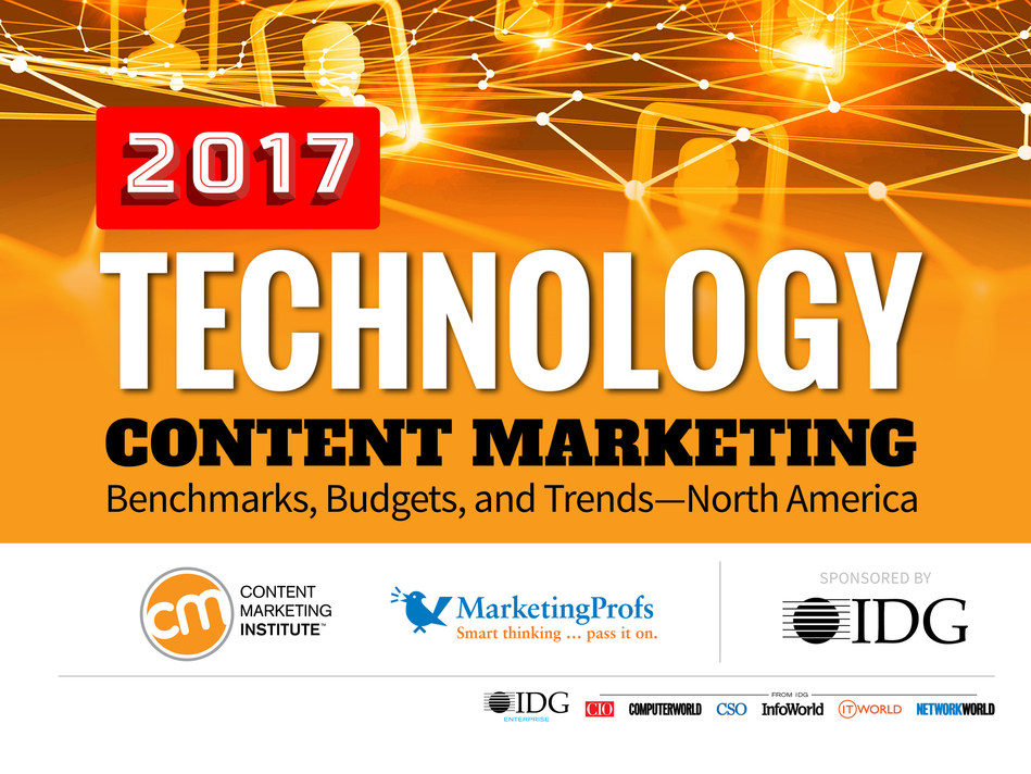 Content Marketing Institute Releases New 2017 Research on the State of Technology Content Marketing