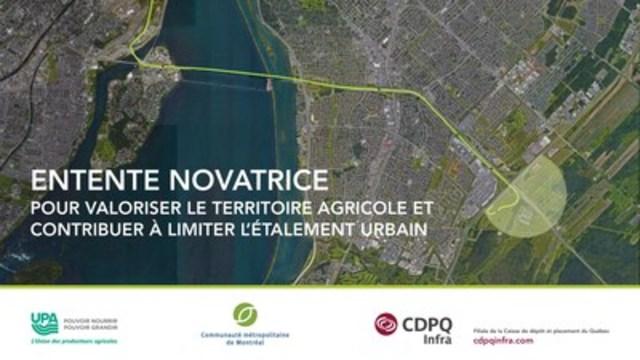 Réseau électrique métropolitain – Une entente novatrice entre CDPQ Infra, l'UPA et la CMM pour valoriser le territoire agricole. (Groupe CNW/CDPQ Infra Inc.)
