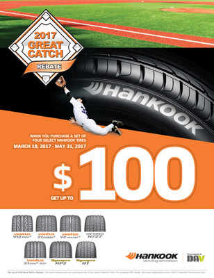 Hankook Steps Up To The Plate with 2017 'Great Catch' Rebate Promotion