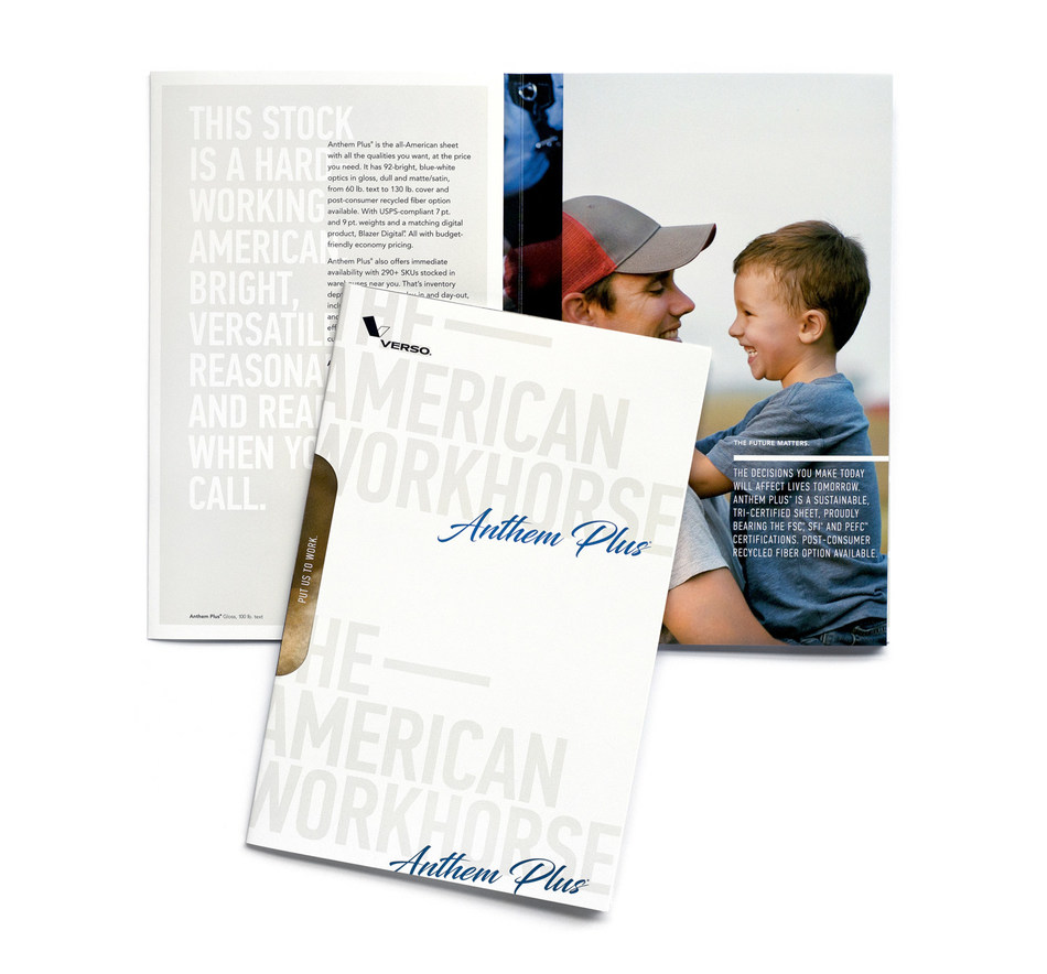 Verso Announces 92-Bright Anthem Plus(R) Coated Paper, The American Workhorse: American Product. American Jobs. American Pride.