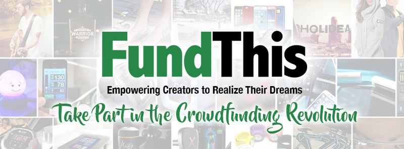 FundThis Empowers Innovative Creators to Successfully Raise More Capital Through End-to-End Support at no Upfront Cost