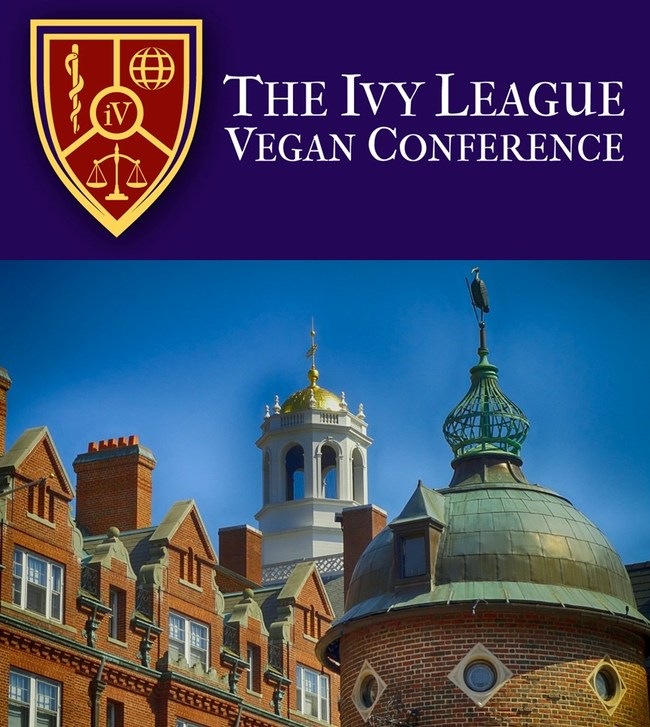 This year's Ivy League Vegan Conference will be held at Harvard University on March 24-26, 2017.