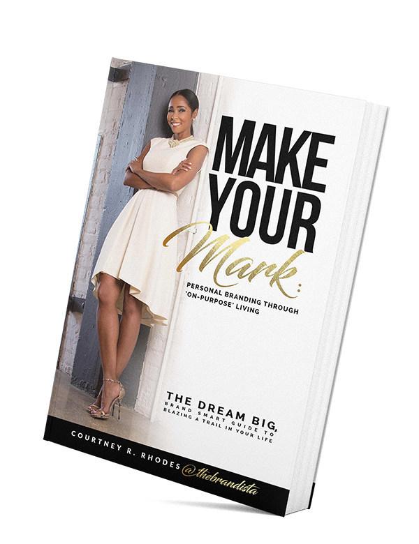 "Make Your Mark: Personal Branding Through ""On-Purpose"" Living"