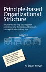 New Business Book on Organizational Structure by Author Dean Meyer