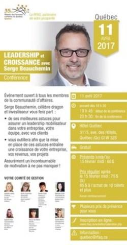 Leadership et croissance avec Serge Beauchemin - Conférence (Groupe CNW/RFAQ région de Québec)