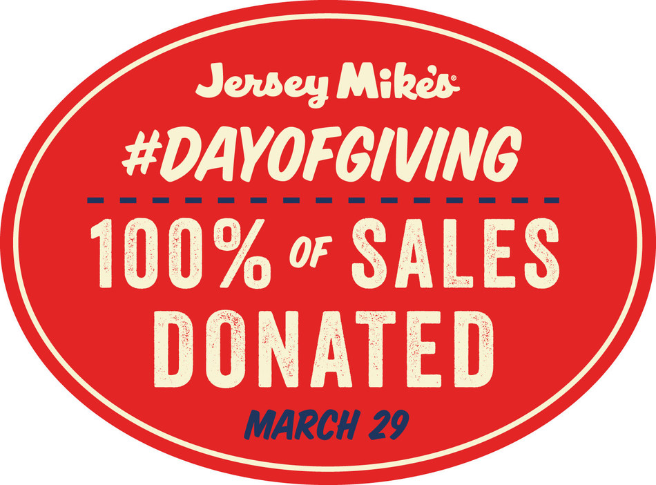 On Wednesday, March 29, Day of Giving, Jersey Mike's Subs will donate 100 percent of sales to nearly 150 charities nationwide.