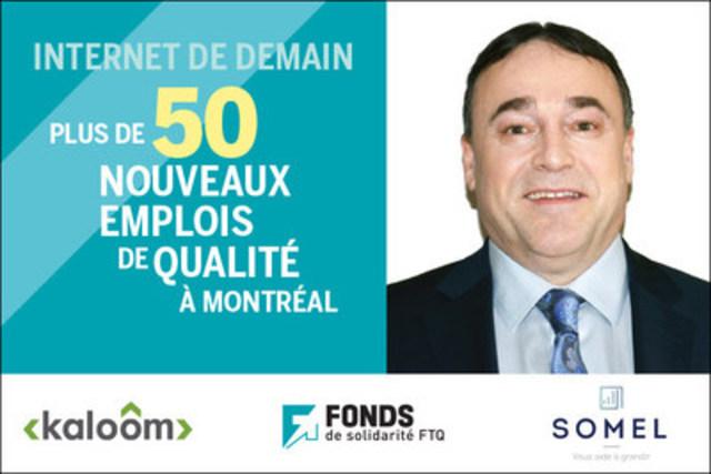 Le Fonds de solidarité FTQ et Somel investissent dans Kaloom de Montréal (Groupe CNW/Fonds de solidarité FTQ)
